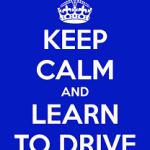 Keep Calm learn to drive